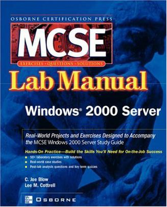 MCSE Windows 2000 Server Lab Manual