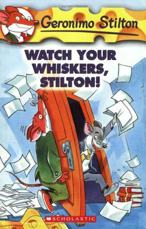 WATCH YOUR WHISKERS.STILTON!