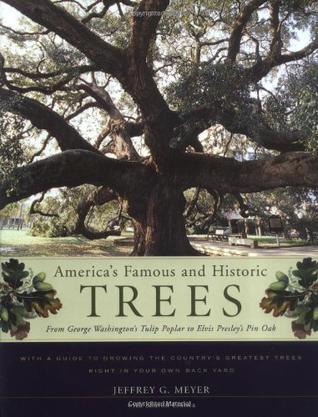 America's Famous and Historic Trees