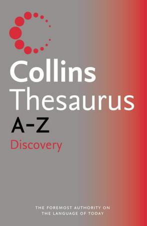 Collins Discovery Thesaurus A-Z