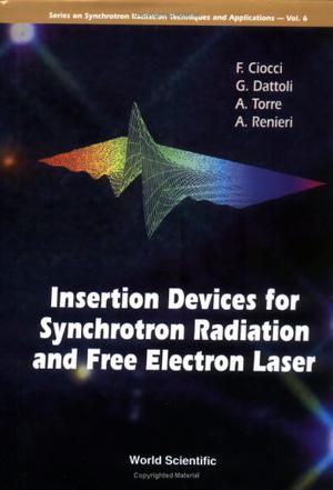 Insertion Devices for Synchrotron Radiation and Free Electron Laser