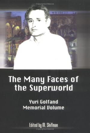 The Many Faces of the Superworld