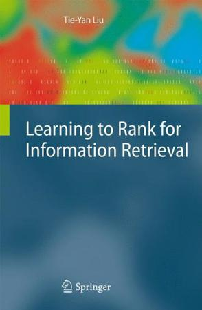 Learning to Rank for Information Retrieval