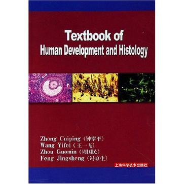 Textbook of Human Development and Histology