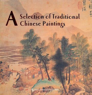 A Selection of Traditional Chinese Paintings