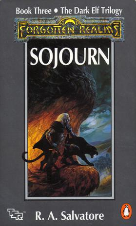 Sojourn: The Dark Elf Trilogy, Book 3