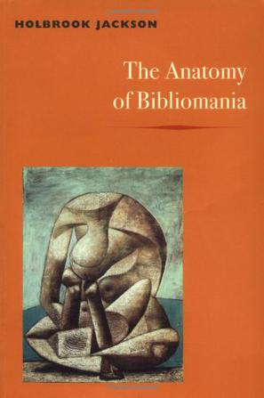 《The Anatomy of Bibliomania》txt,chm,pdf,epub,mobi電子書下載