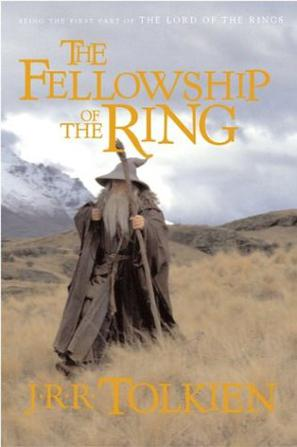 The Fellowship of the Ring The Lord of the Rings Part 1