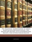 Die Njalssage: Insbesondere in Ihren Juristischen Bestandtheilen: Ein Kritischer Beitrag Zur Altnordischen Rechts- Und Literaturgesch (German Edition)
