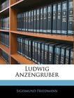 Ludwig Anzengruber (German Edition)
