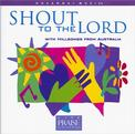 Hosanna! Music: Shout To The Lord