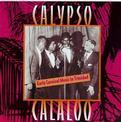 Calypso Calaloo: Early Carnival Music in Trinidad