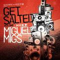 House of Om Presents: Get Salted, Vol. 1
