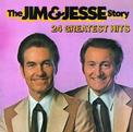 The Jim and Jesse Story: 24 Greatest Hits