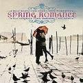 Spring Romance (Digitally Remastered)