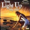 You Light Up My Life - Romantic Instrumentals