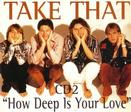 How Deep Is Your Love CD 2