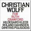 Christian Wolff - For Ruth Crawford
