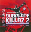 Dubplate Killaz, Vol. 2: Return to the Ninja