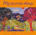 """My Favorite Things """"Great Songs of Broadway / the Sounds of Today"""" WEST SIDE STORY, SOUND OF MUSIC, CATS, THE WIZ & MANY MORE..."""