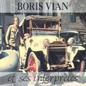 Boris Vian Et Ses Grands Interpretes