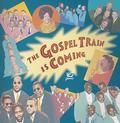 Gospel Train Is Coming