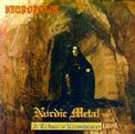 Nordic Metal Compilation: A Tribute to Euronymous