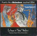 Puerto Rico Heineken JazzFest 2004, Honor a Gato Barbieri