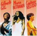 Giberto Gil/Maria Bethânia/Caetano Veloso