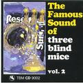 The Famous Sound Of Three Blind Mice vol. 2