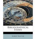 Bibliographical Essays