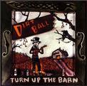 Turn Up the Barn