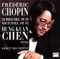 Chopin: 24 Preludes Op. 28/2 Nocturnes Op. 62