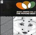 Easy Tempo, Vol. 2: The Psycho Beat