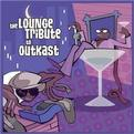 A Tribute to Outkast: The Lounge Below