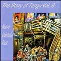 Story of the Tango, Vol. 8