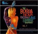 The Bossa Nova Exciting Jazz Samba Rhythms, Vol. 1