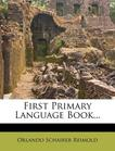 First Primary Language Book...