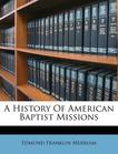 A History Of American Baptist Missions