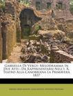 Gabriella Di Vergy: Melodramma In Due Atti : Da Rappresentarsi Nell'i. R. Teatro Alla Canobbiana La Primavera 1837 (Italian Edition)