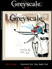 Greyscale-Discord For The Dead KId