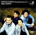 Felix Mendelssohn: Streichquartette Vol. 2