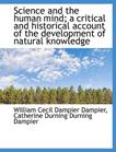 Science and the human mind; a critical and historical account of the development of natural knowledg