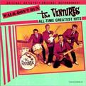The Ventures - Walk Don't Run: All Time Greatest Hits