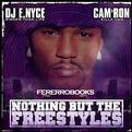 Cam'Ron: Northing But the Freestyles