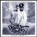 Mick Boogie Presents More Hustle More Snow (Mixtape)