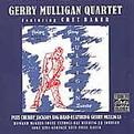 Gerry Mulligan Quartet Featuring Chubby Jackson Big Band
