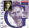 Grainger: Works for Solo Piano 1