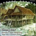 Chang Saw: Village Music of Northern Thailand