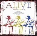 Alive and Acoustic (Recorded Live in Concert)